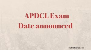 APDCL Examination date announced